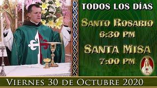 ROSARIO Y SANTA MISA DE HOY - Viernes 30 de Octubre 6:30PM POR TUS INTENCIONES