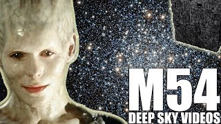 Resistance is Futile for M54 - Deep Sky Videos