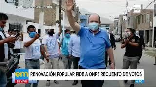Elecciones 2021: Renovación Popular pide a la ONPE recuento de votos