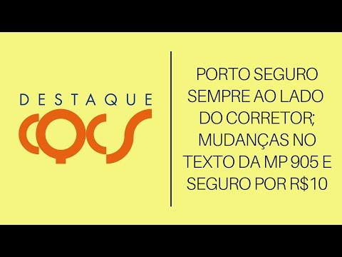 Imagem post: Porto Seguro sempre ao lado do Corretor; Mudanças no texto da MP 905 e Seguro por R$10