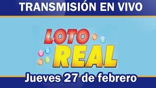 Lotería Real en VIVO / jueves 27 de febrero 2020