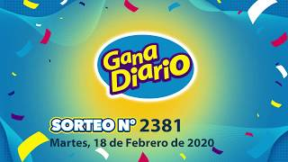 Sorteo Gana Diario   Martes 18 de Febrero de 2020