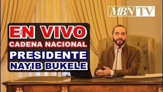 #ENVIVO PRESIDENTE NAYIB BUKELE SE DIRIGE A LA NACIÓN | CADENA NACIONAL DE EL SALVADOR