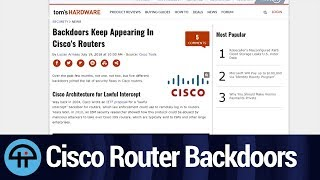 Cisco Networking Backdoors on the Rise