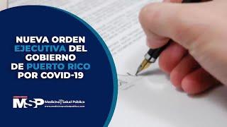 Orden ejecutiva por Covid-19 en Puerto Rico