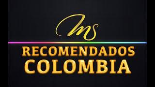 RECOMENDADOS PARA COLOMBIA - MIGUEL SALAZAR - 23 DE MAYO
