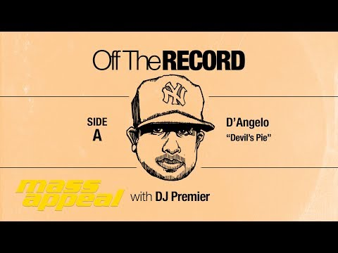 Off The Record: DJ Premier on D'Angelo's