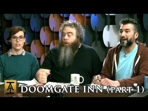 Doomgate Inn, Part 1 - S1 E6 - Acquisitions Inc: The