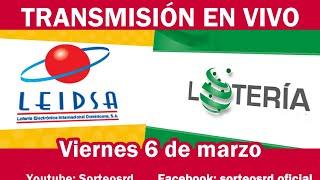 LEIDSA y Lotería Nacional en VIVO / Viernes 6 de marzo 2020