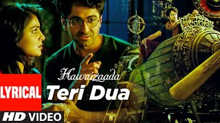 Lyrical: 'Teri Dua'   Hawaizaada   Ayushmann Khurrana   Mangesh Dhadke   T-Series - TSERIES