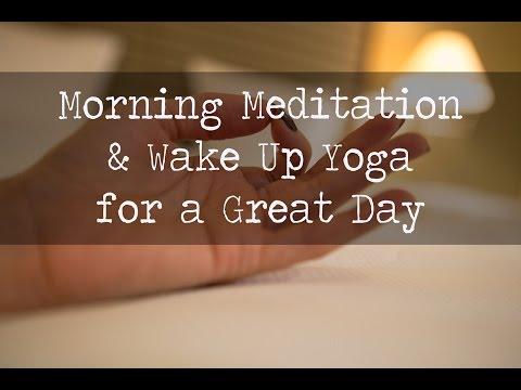 Morning Meditation and Wake Up Yoga