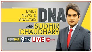 DNA Live | देखिए DNA, Sudhir Chaudhary के साथ | Sudhir Chaudhary Show | DNA Full Episode | DNA Today - ZEENEWS