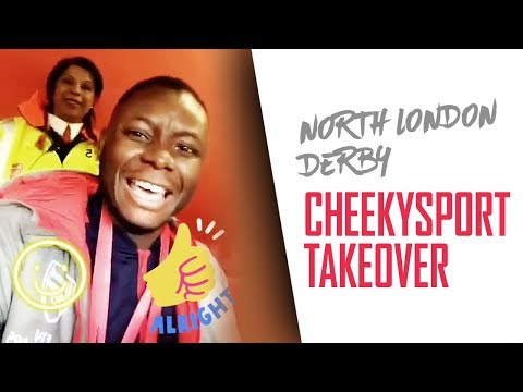 NORTH LONDON DERBY: CheekySport Joel takeover