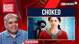 CHOKED movie review by Rajeev Masand I Anurag Kashyap I Netflix - IBNLIVE
