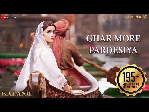 Ghar More Pardesiya - Kalank|Varun, Alia