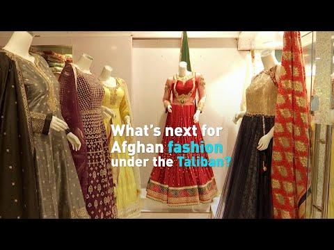 Afghan fashion goes traditional after Taliban takeover