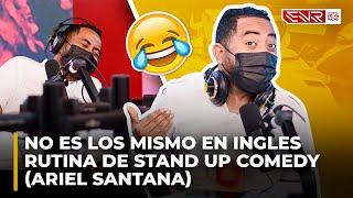 NO ES LOS MISMO EN INGLES - RUTINA DE STAND UP COMEDY (ARIEL SANTANA)