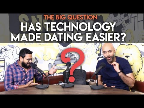SnG: Has Technology Made Dating Easier?   The Big Question S2 Ep 16
