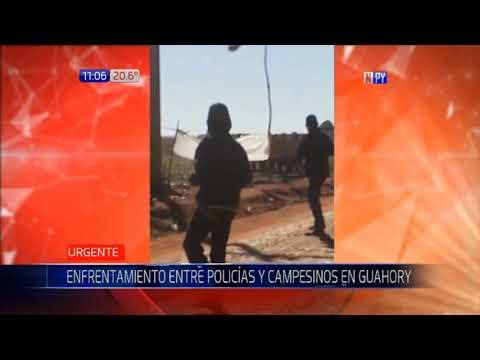 Enfrentamiento a balazos entre policías y campesinos en Guahory