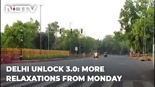 Delhi Unlock 3.0: More Relaxations From Tomorrow - NDTV