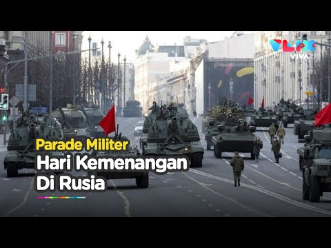 MERIAH! Rusia Rayakan Hari Kemenangan ke-76 dengan Parade Militer