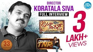 Director Koratala Siva Frankly With TNR