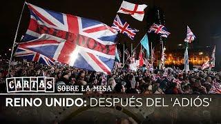 Reino Unido: después del 'adiós' - Cartas sobre la mesa
