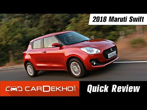 2018 Maruti Suzuki Swift | Quick Review