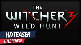 The Witcher 3 - Teaser (Wild Hunt Title Reveal)