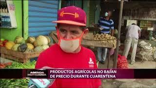 Productos agrícolas no bajan de precio durante cuarentena