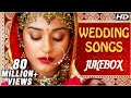 Bollywood Wedding Songs Jukebox Non Stop Hindi Shaadi Songs Romantic Love Songs