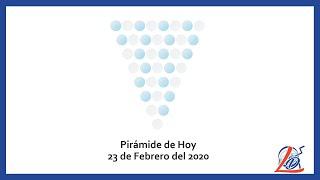 Pirámide del 23 de Febrero del 2020 (Pirámide de la suerte, Pirámide del día, Pirámide de Hoy)