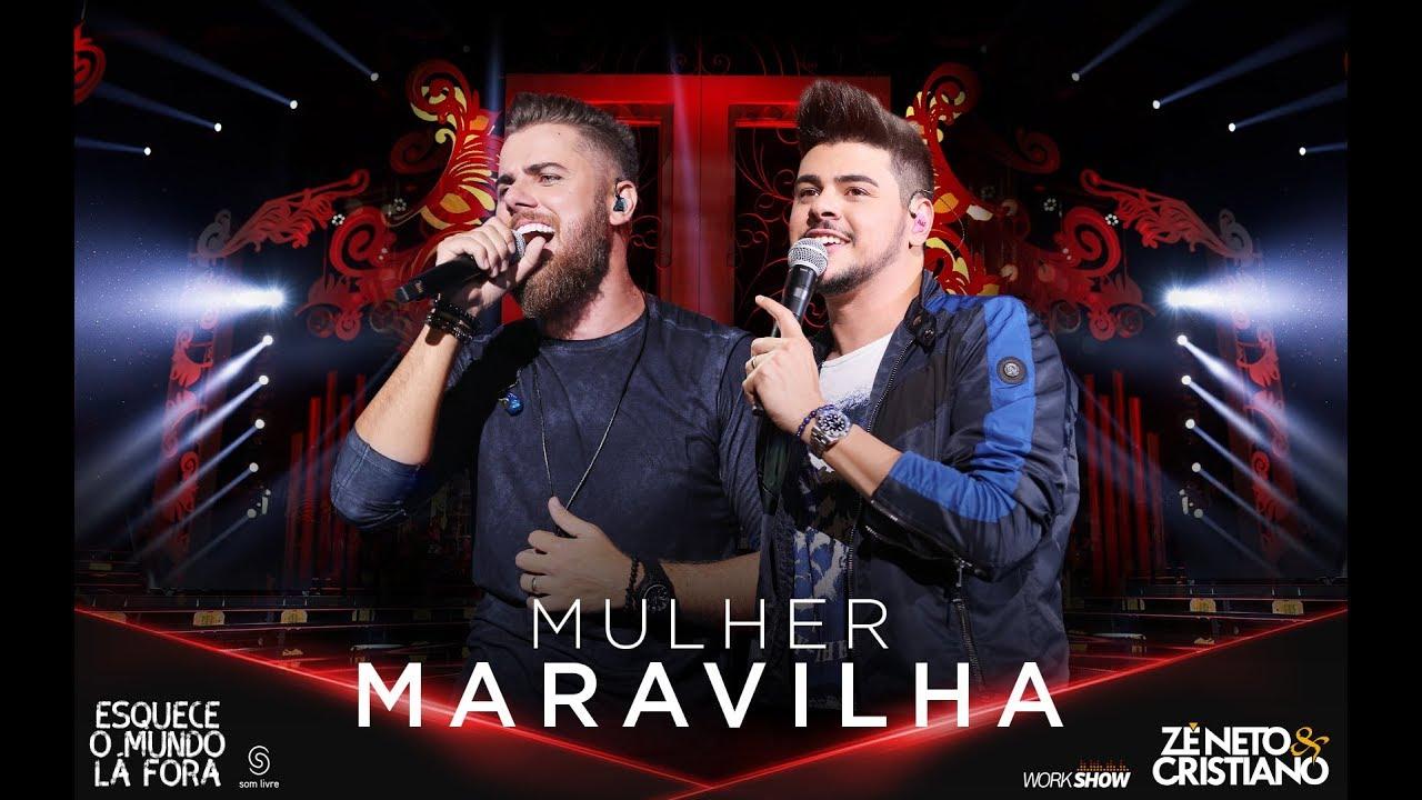Mulher Maravilha - Zé Neto e Cristiano