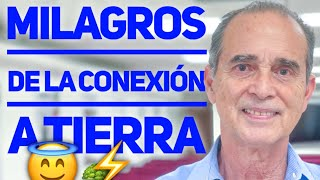 MILAGROS DE LA CONEXIO?N A TIERRA