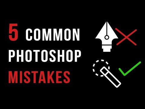 5 Common PHOTOSHOP MISTAKES you should STOP DOING NOW !!