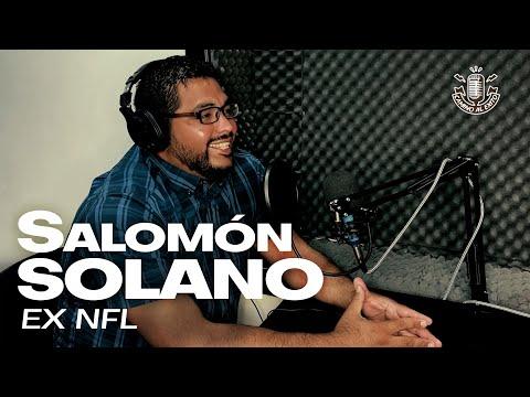 Salomón Solano Salazar – Camino al Éxito – Como llegar a la NFL