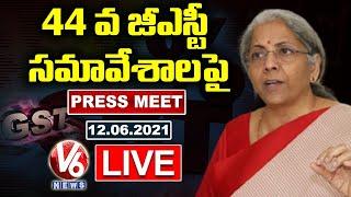 Nirmala Sitharaman Press Meet LIVE | 44th GST Council Meeting | V6 News - V6NEWSTELUGU