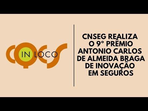 Imagem post: CNseg realiza o 9º Prêmio Antonio Carlos de Almeida Braga de Inovação em Seguros
