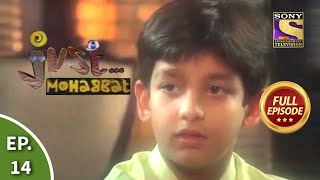 Ep 14 - Desmond Helps Jay - Just Mohabbat - Full Episode - SETINDIA