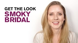 Get The Look--Smoky Bridal