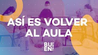ASÍ es volver a CLASES PRESENCIALES en la Ciudad de Buenos Aires