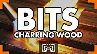Charring Wood // Bits