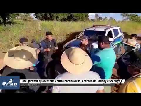 Lideranças de Taunay fecham o acesso ao distrito para quem não é morador