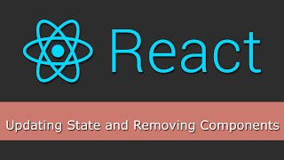 React JS Tutorials for Beginners - 11 - Updating State and Removing Components