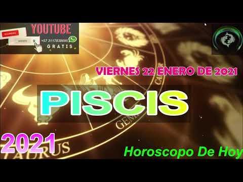 Horoscopo de hoy Piscis   Viernes 22 de Enero De 2021#horoscopodehoy