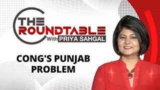 Cong's Punjab Problem | The Roundtable With Priya Sahgal | NewsX - NEWSXLIVE