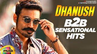 Dhanush Back To Back Super Hit Songs | Dhanush Latest Telugu Songs | Rowdy Baby | Mango Music - MANGOMUSIC