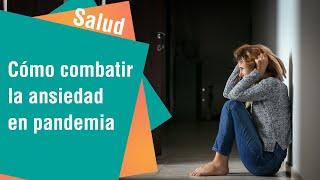 El impacto emocional de la pandemia | Salud