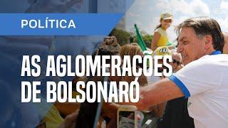 BOLSONARO IGNORA RECOMENDAÇÃO DO MINISTÉRIO DA SAÚDE E PROVOCA EM MÉDIA UMA AGLOMERAÇÃO POR DIA