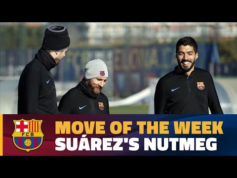 MOVE OF THE WEEK #6 | Luis Suárez nutmegs Piqué